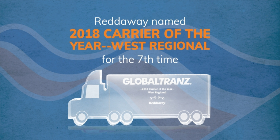 Reddaway named 2018 Carrier of the Year -- West Regional for the 7th time by Global Tranz